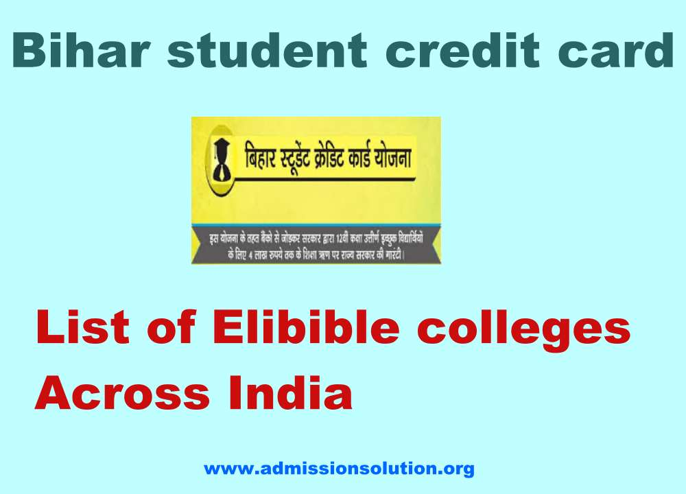 List of Eligible colleges for bihar student credit card