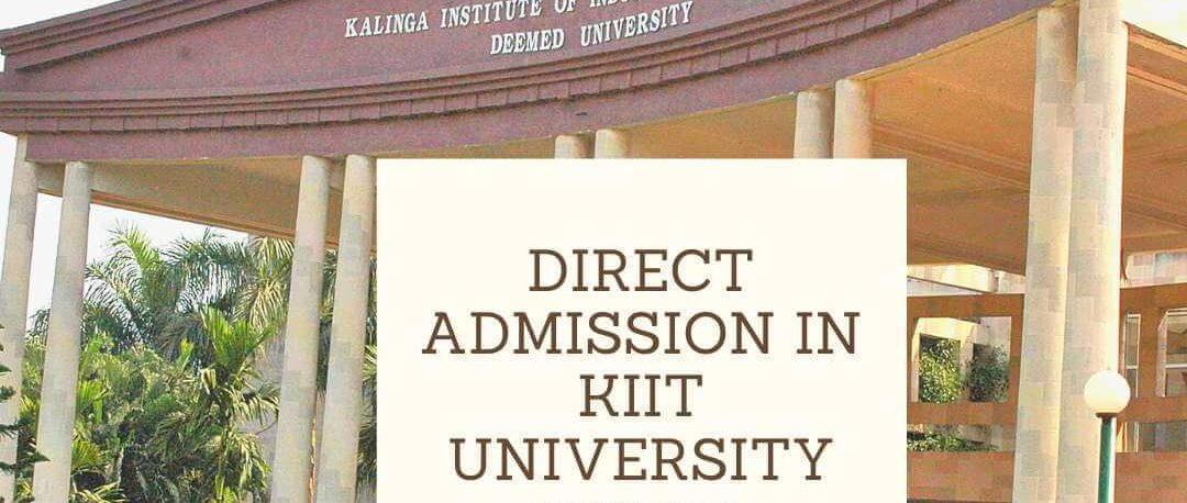 Direct admission in KIIT University